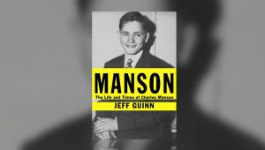 """The Life and Times of Charles Manson"" by Jeff Guinn"