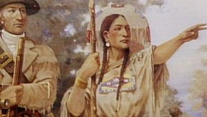 Sacagawea - Guide & Friend