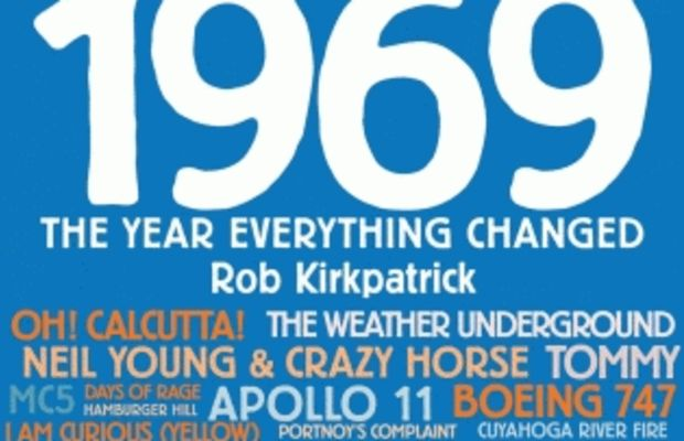 1969 The Year Everything Changed