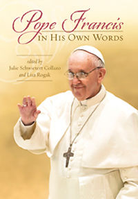 Pope Francis In His Own Words Photo