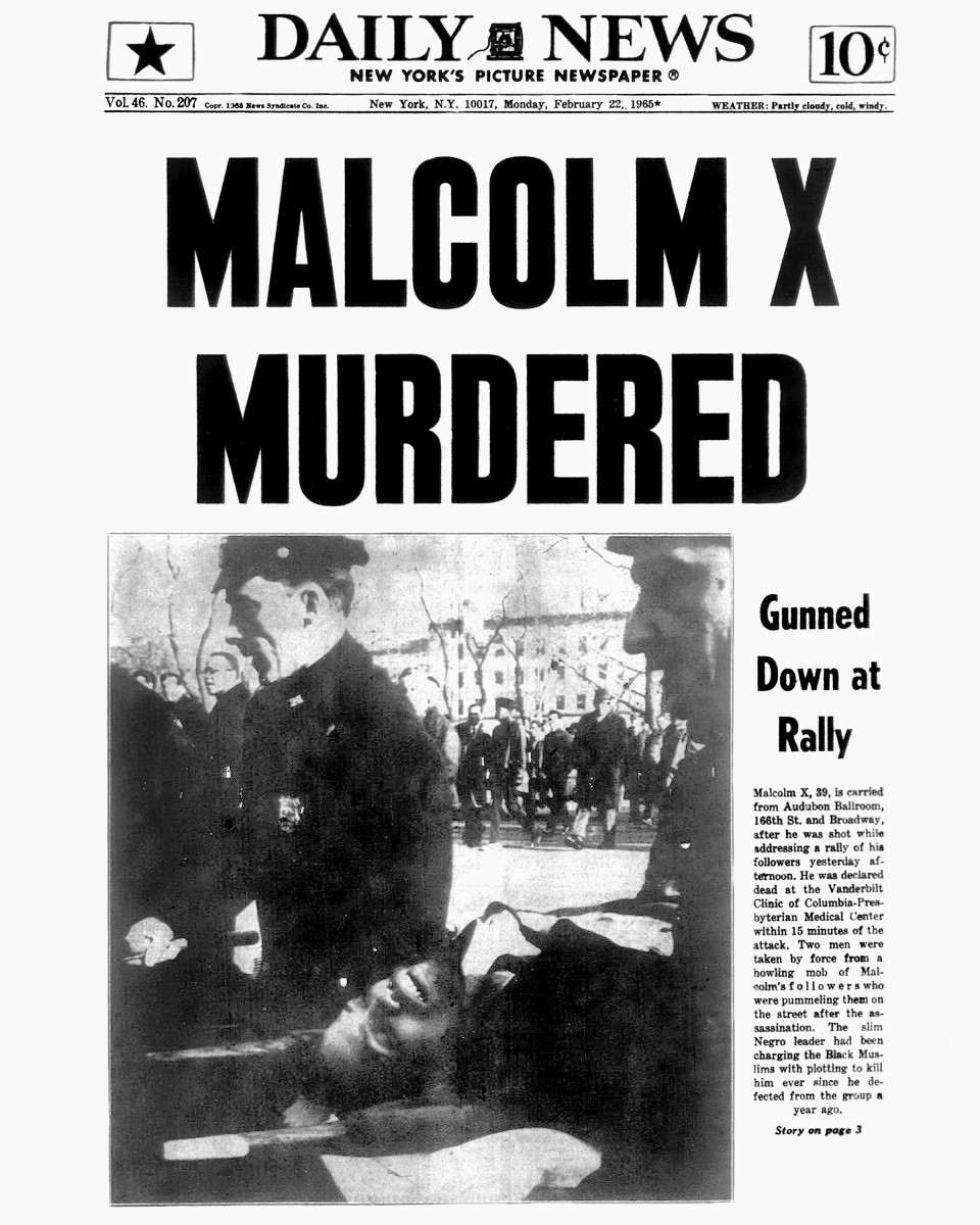 """Front page of the """"New York Daily News"""" following Malcolm X's assassination, February 22, 1965"""